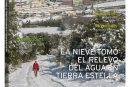 CALLE MAYOR 553 – LA NIEVE TOMÓ EL RELEVO DEL AGUA EN TIERRA ESTELLA