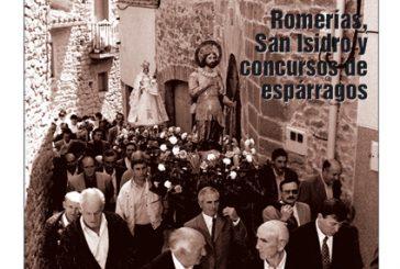 CALLE MAYOR 145 – ROMERÍAS, SAN ISIDRO Y CONCURSOS DE ESPÁRRAGOS