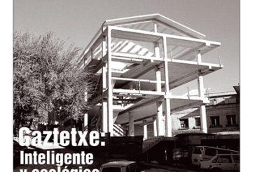 CALLE MAYOR 156 – GAZTETXE: INTELIGENTE Y ECOLÓGICO