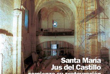CALLE MAYOR 224 – SANTA MARÍA JUS DEL CASTILLO COMIENZA SU RESTAURACIÓN