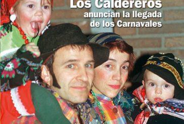 CALLE MAYOR 231 – LOS CALDEREROS ANUNCIAN LA LLEGADA DE LOS CARNAVALES