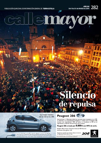 CALLE MAYOR 282 – SILENCIO DE REPULSA