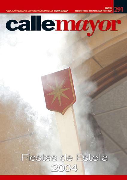 CALLE MAYOR 291 – ESPECIAL FIESTAS DE ESTELLA 2004