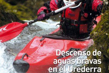 CALLE MAYOR 327 – DESCENSO DE AGUAS BRAVAS EN EL UREDERRA