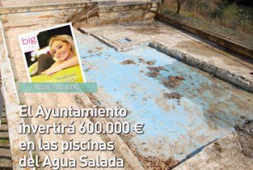 CALLE MAYOR 381 – EL AYUNTAMIENTO INVERTIRÁ 600.000 € EN LAS PISCINAS DEL AGUA SALADA
