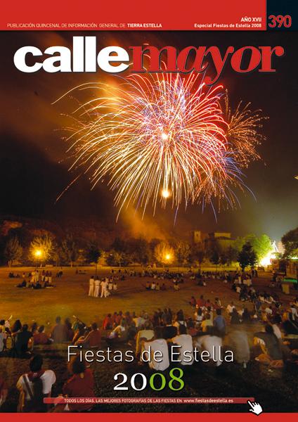 CALLE MAYOR 390 – ESPECIAL FIESTAS DE ESTELLA 2008