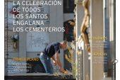 CALLE MAYOR 447 – LA CELEBRACIÓN DE TODOS LOS SANTOS ENGALANA LOS CEMENTERIOS