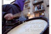 CALLE MAYOR 483 – SOLEMNIDAD A GOLPE DE TAMBOR