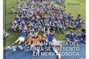 CALLE MAYOR 571 – LA GRAN FAMILIA DEL IZARRA SE PRESENTÓ EN MERKATONDOA