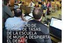 CALLE MAYOR 584 – EL ANUNCIO DE SUBIDA DE TASAS DE LA ESCUELA DE MÚSICA DESPIERTA EL DEBATE