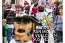 CALLE MAYOR 620 – EL BARRIO DE SAN MIGUEL SE VUELCA EN SUS FIESTAS