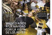 CALLE MAYOR 626 – MÁGICO ADIÓS A LA NAVIDAD CON LA VISITA DE LOS REYES