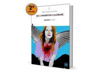 A la venta la segunda edición de la novela 'Si los muertos no lloran', de Héctor Rodríguez