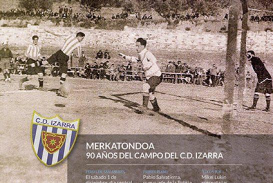 CALLE MAYOR 648 – MERKATONDOA – 90 AÑOS DEL CAMPO DEL C.D. IZARRA